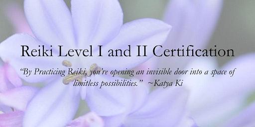 Reiki Level I & II Certification