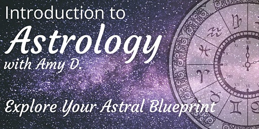 Introduction To Astrology- 2 Part Series