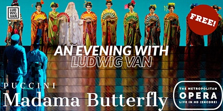 Exclusive Screening: The Met: Live in HD — Madama Butterfly tickets