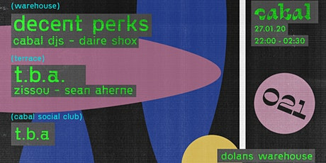 Cabal 021 w/ Decent Perks [DJ Deece b2b Colin Perkins] tickets
