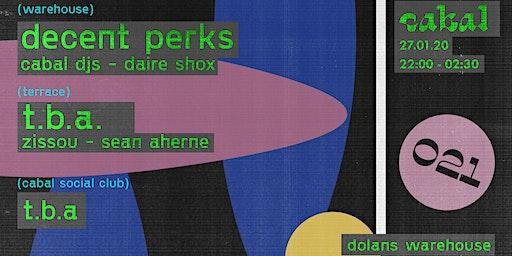 Cabal 021 w/ Decent Perks [DJ Deece b2b Colin Perkins]