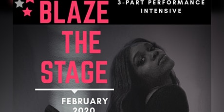 Blaze the Stage Intensive tickets