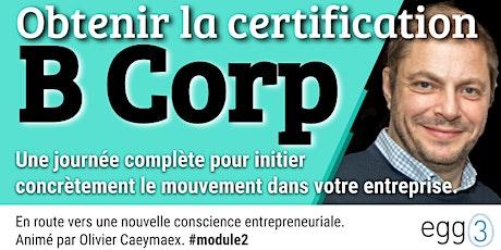 Découvrir et obtenir la certification B Corp billets