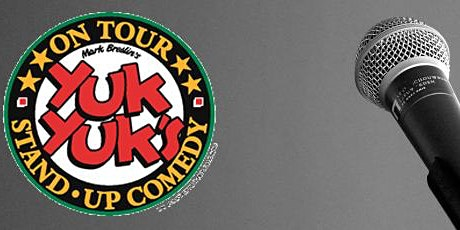 YUK YUK'S COMEDY NIGHT IN SUDBURY