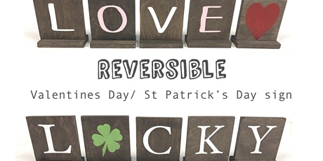 Ladies Night - Reversible Valentines Day / St Patrick's Day Sign tickets