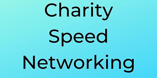 Charity Speed Networking