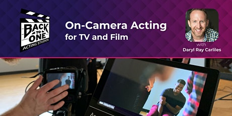 On-Camera Acting for TV and Film tickets