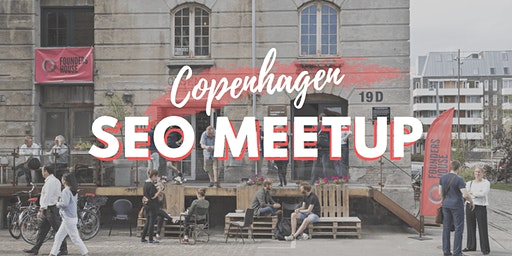 Copenhagen SEO Meetup - February