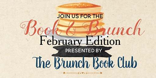 The Brunch Book Club February Edition