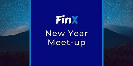 FinX - New Year Meet-Up tickets