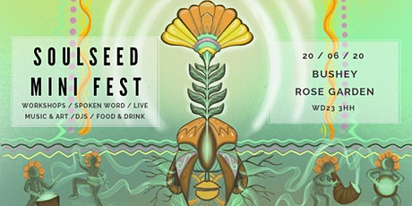SoulSeed MiniFest at Bushey Rose Gardens tickets