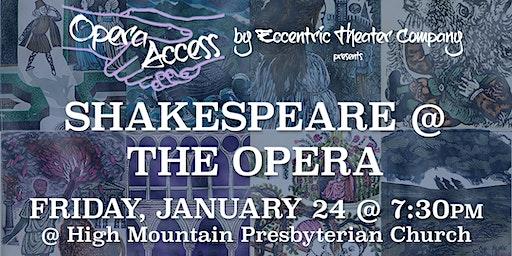 Opera Access: Shakespeare at the Opera