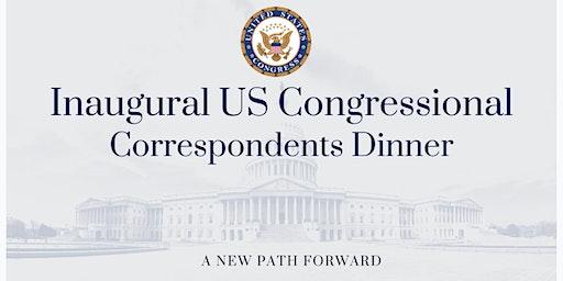 US Congressional Correspondents Dinner