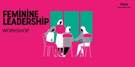 Feminine Leadership Workshop tickets