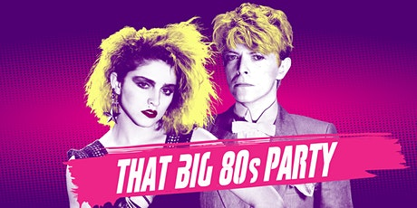 That BIG 80s Party - Austin tickets