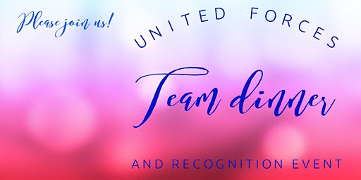 United Forces Team Dinner and Recognition