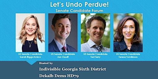 Let's Undo Perdue Senate Candidate Forum