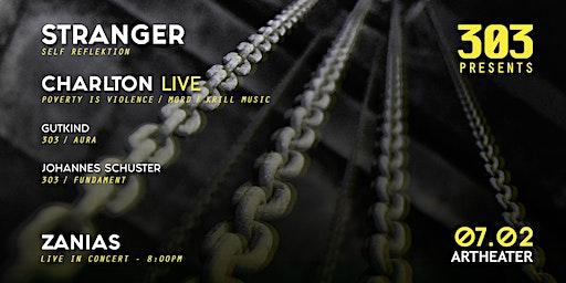 303 presents Stranger, Charlton live