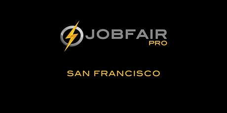 San Francisco Job Fair February 20th at the Kimpton Sir Francis Drake Hotel tickets