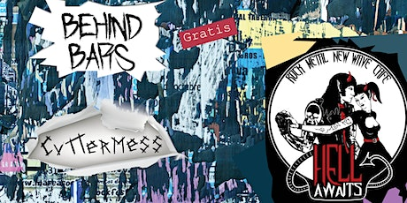 Behind Bars & Cuttermess descent to Hell tickets