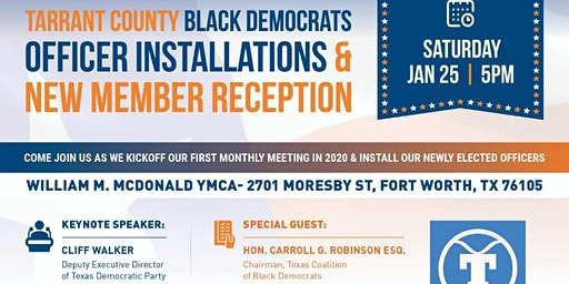 Tarrant County Black Democrats Officer Installation & New Member Reception