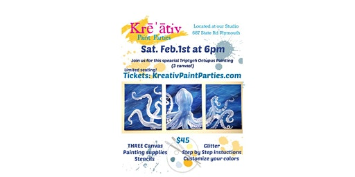 Three canvas Octopus Paint Party -Sat. Feb.1st 6pm - Kreativ Studio