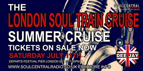 London SoulTrain Cruise  (Summer Cruise)Soul Boat tickets