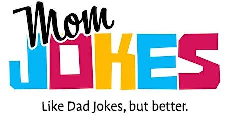 Mom Jokes tickets