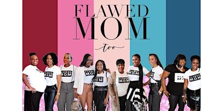 Flawed Mom Too Dallas tickets