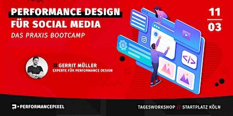 Performance Design für Social Media Content / Das Praxis-Bootcamp Tickets