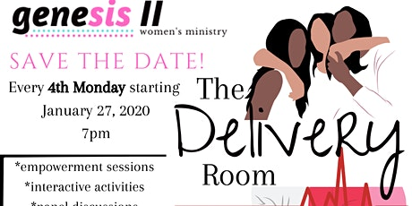 Genesis II Women's Ministry hosts THE DELIVERY ROOM tickets