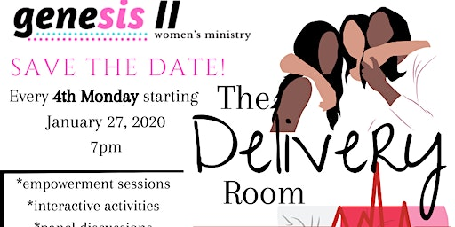 Genesis II Women's Ministry hosts THE DELIVERY ROOM
