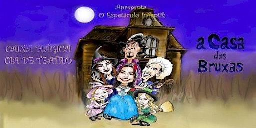 """Desconto por apenas R$ 14,90! Espetáculo """"A Casa das Bruxas"""" no Festival de Férias do Teatro West Plaza"""