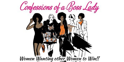 """CONFESSIONS OF A BO$$ LADY"" BRUNCH #2020VISION"