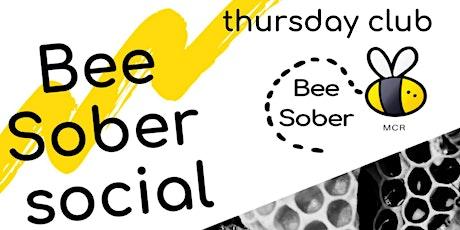 Bee Sober Thursday  Club -  February tickets
