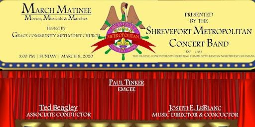 Free March Matinee Concert - Shreveport Metropolitan Concert Band