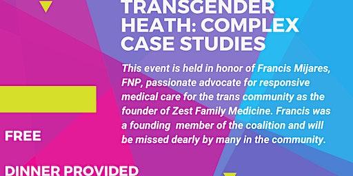 Transgender Health: Complex Medical Case Studies