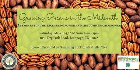 Growing Pecan Trees in the Mid-South Seminar tickets