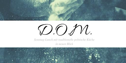D.O.M. Sonntag-Lunch mit der polnischen Küche