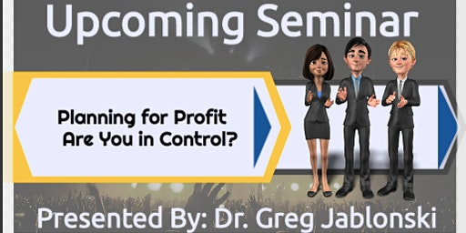 Planning for Profit - Are You in Control?