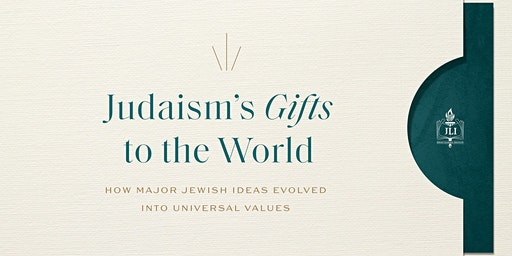 Judaism's Gifts to the World