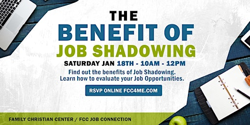 """The Benefits of Job Shadowing"""