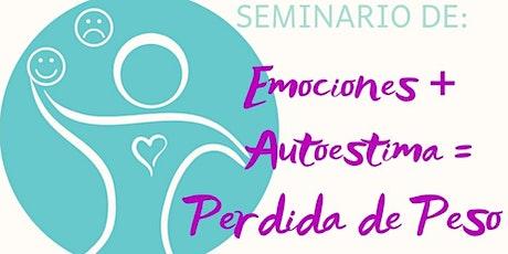 Seminario: Emociones + Autoestima = Perdida de Peso  tickets