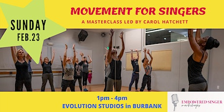 Movement for Singers: A Dance/Vocal Master Class with Carol Hatchett tickets