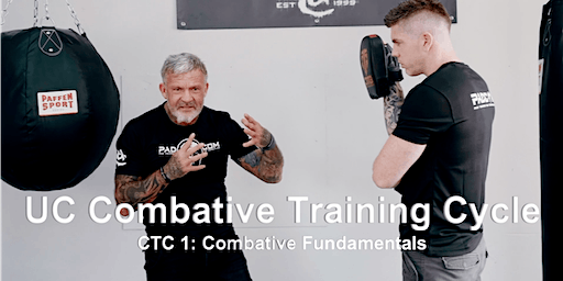 UC Combative Training Cycle CTC 1: Fundamentals