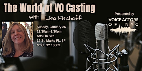 The World of VO Casting with Lisa Fischoff tickets