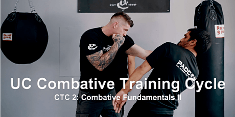 UC Combative Training Cycle CTC 2: Fundamentals II tickets