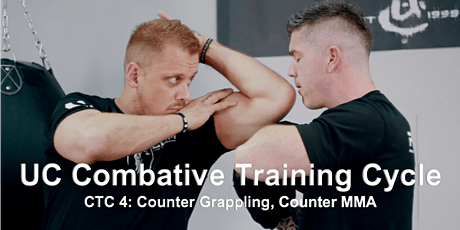 UC Combative Training Cycle CTC 4: Counter Grappling, Counter MMA tickets
