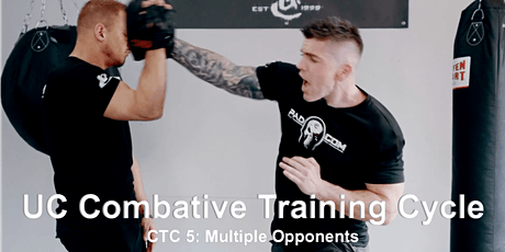 UC Combative Training Cycle CTC 5: Multiple Opponents tickets