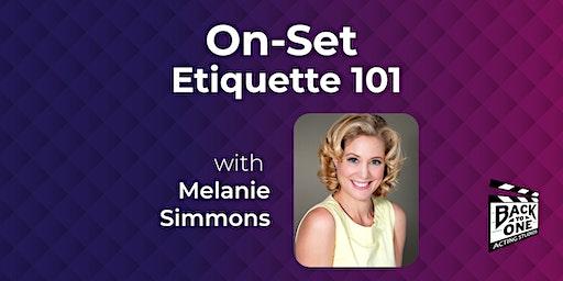 On-Set Etiquette 101